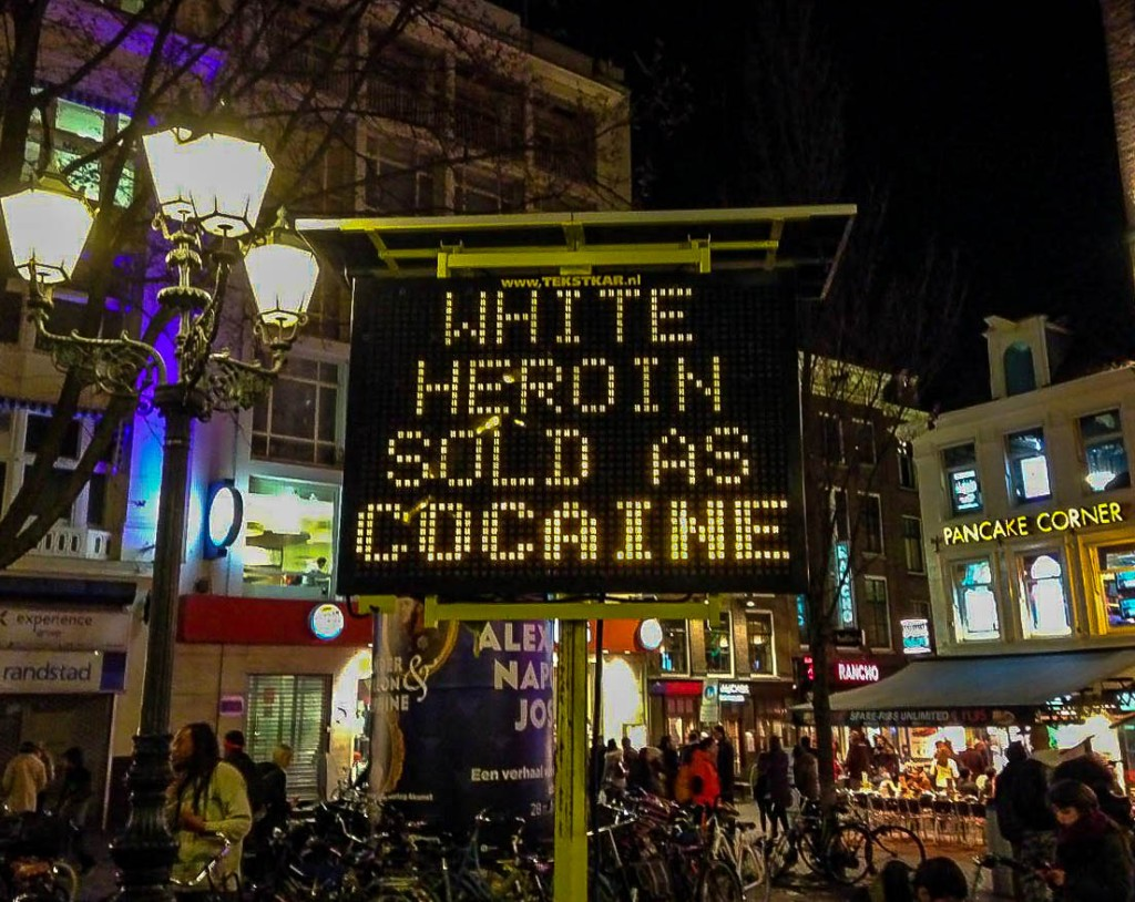 Street sign in Leidseplein: White heroin sold as cocaine in Amsterdam Dutch capital